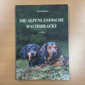 """Buch """"Die Alpenländische Dachsbracke"""""""