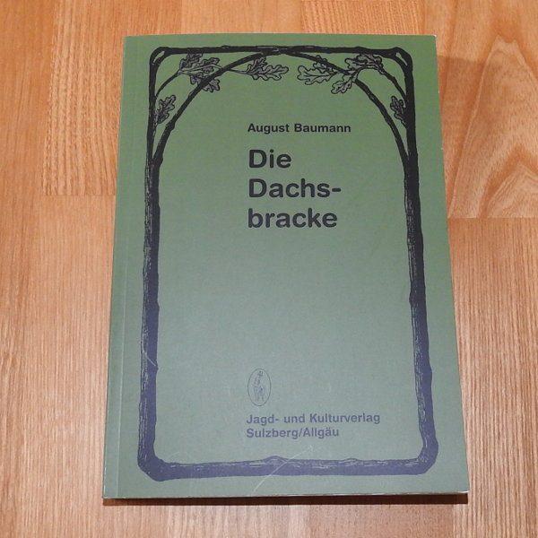 """Buch """"Die Dachsbracke"""" von August Baumann"""